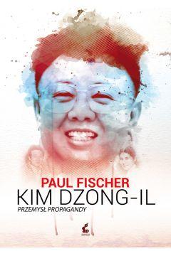 Kim Dzong - il. Przemysł propagandy