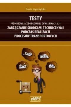 Testy kwalifikacja A.31 Zarządzanie środk. tech.