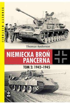 Niemiecka broń pancerna. Tom 2: 1942-1945