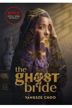 The ghost bride narzeczona ducha