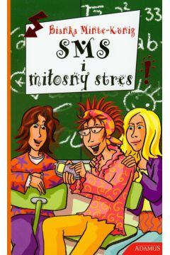 Sms I miłosny stres