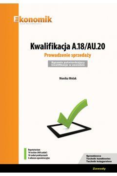 Kwalifikacja A.18/AU.20. Prowadzenie sprzedaży