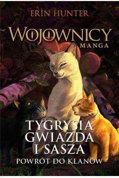 Tygrysia Gwiazda i Sasza. Powrót do klanów. Wojownicy. Manga. Tom 4