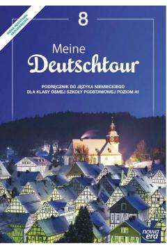 Meine Deutschtour 8. Język niemiecki. Podręcznik. Poziom A1. Szkoła podstawowa
