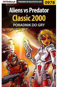Aliens vs Predator Classic 2000 - poradnik do gry