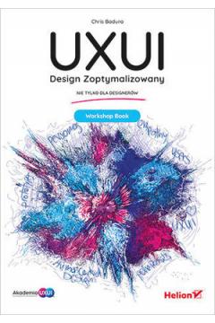 Design Zoptymalizowany. UXUI. Workshop Book