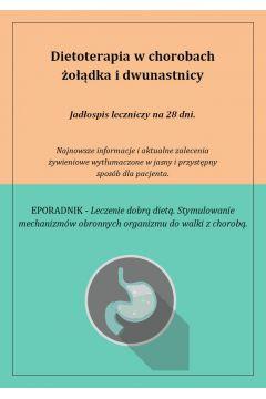 Dietoterapia w chorobach żołądka i dwunastnicy