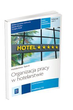 Organizacja pracy w hotelarstwie. Kwal. T.12 cz.2