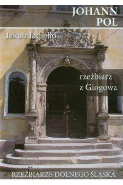 Johann Pol. Rzeźbiarz z Głogowa