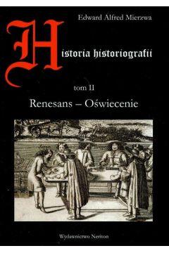 Historia historiografii t.2