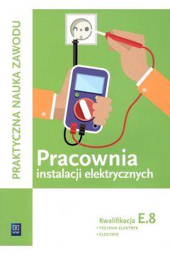 Pracownia instalacji elektryczn. Kwalifikacja E.8