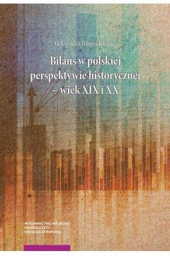 Bilans w polskiej perspektywie historycznej - wiek XIX i XX