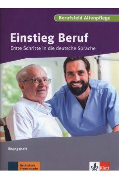 Einstieg Beruf Altenpflege Ubungsheft