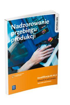Nadzorowanie przebiegu produkcji. Kwal. M.44.2