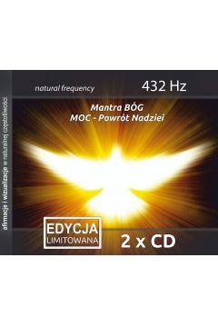 Mantra Bóg & Moc. Powrót nadziei, 432 Hz, 2 CD