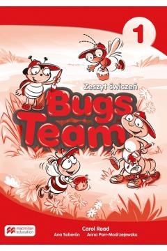Bugs Team 1. Zeszyt ćwiczeń. Język angielski. Szkoła podstawowa