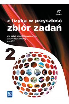 Fizyka LO NPP 2 Zb.Zad Z fizyką...w.2014 ZR