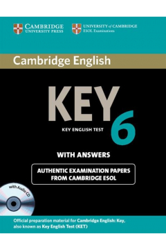 Cambridge English Key 6 authentic examination papers with answers + CD
