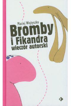Bromby I fikandra wieczor autorski-ezop