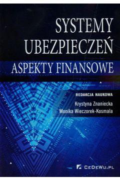 Systemy ubezpieczeń w Polsce Aspekty finansowe
