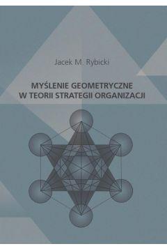 Myślenie geometryczne w teorii strategii organizacji