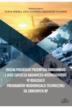 Udział polskiego przemysłu obronnego i jego zaplecza badawczo-rozwojowego w realizacji programów mod