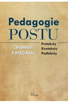 Pedagogie postu. Preteksty, konteksty, podteksty