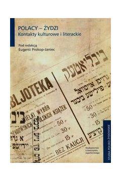 Polacy-Żydzi Kontakty kulturowe i literackie