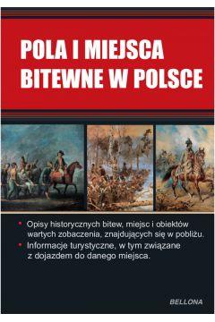 Pola i miejsca bitewne w Polsce