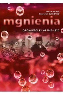 Mgnienia. Opowieści z lat 1918-1920