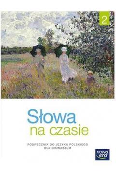 J.Polski GIM 2 Słowa na czasie Podr.  NE