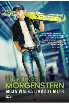 Thomas Morgenstern. Moja walka o każdy metr