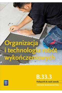 Organizacja i technol. robót wykończeniowych WSiP