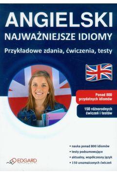 Angielski - Najważniejsze idiomy EDGARD