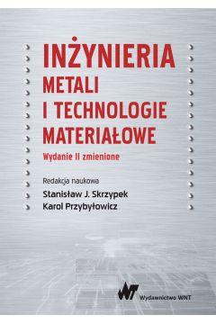 Inżynieria metali i technologie materiałowe