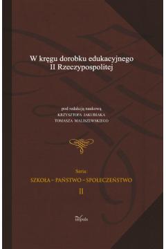 W kręgu dorobku edukacyjnego II Rzeczypospolitej
