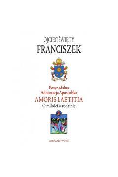 Postsynodalna Adhortacja Apostolska Amoris Laetitia