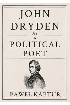 John Dryden as a Political Poet