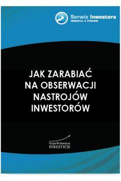 Jak zarabiać naobserwacji nastrojów inwestorów