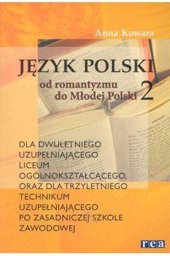 Język polski Od romantyzmu do Młodej Polski