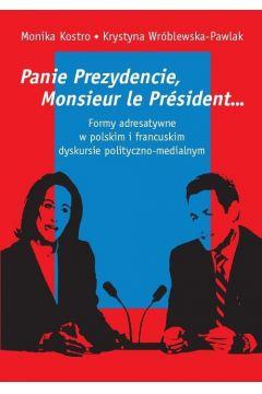 Panie Prezydencie, Monsieur le Président...