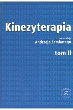 Kinezyterapia. Tom 2