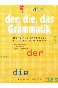 z.Język niemiecki. SP Gramatyka niemiecka Der, die, das grammatik (stare wydanie)