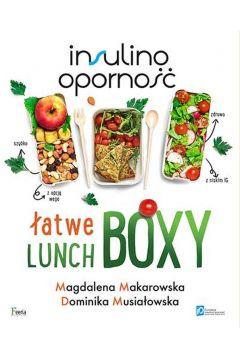 Insulinooporność. Łatwe lunchboxy