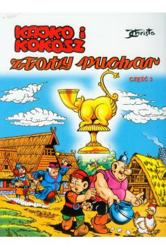 Kajko i Kokosz. Złoty Puchar. Część 3