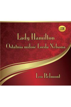 Lady Hamilton. Ostatnia miłość Lorda Nelsona CD