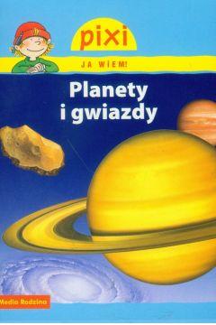 Pixi Ja wiem! Planety i gwiazdy