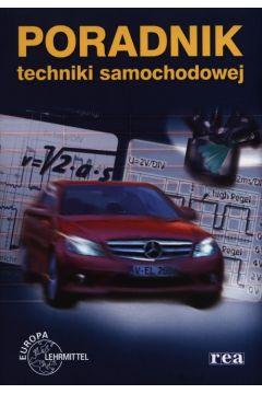 Poradnik techniki samochodowej REA