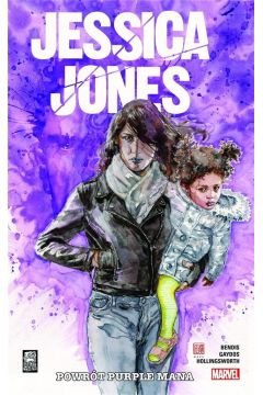 Jessica Jones. Tom 3. Pówrot Purple Mana