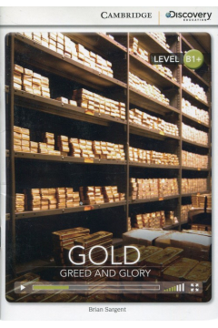Gold Greed and Glory Intermediate Book with Online Access